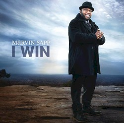 Marvin Sapp - My Testimony - I Win