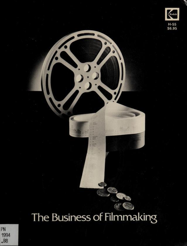 The business of filmmaking by Eastman Kodak Company