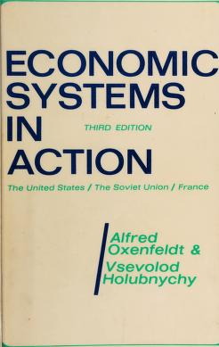 Cover of: Economic systems in action | Alfred Richard Oxenfeldt