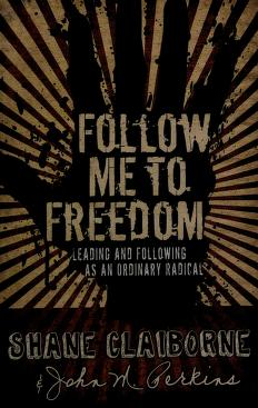 Cover of: Follow me to freedom | John Perkins