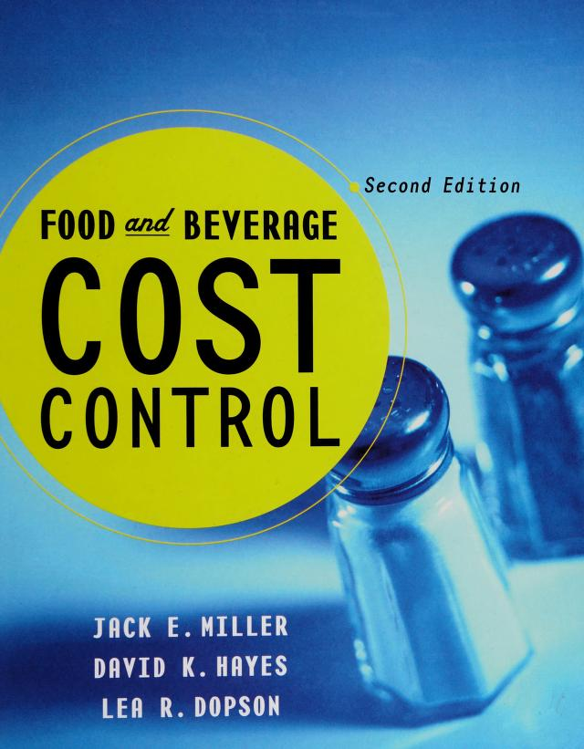 Food and beverage cost control by Jack E. Miller