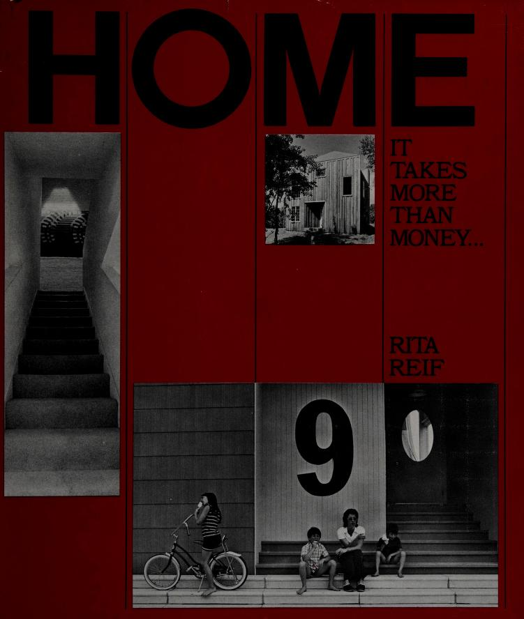 Home, it takes more than money by Rita Reif