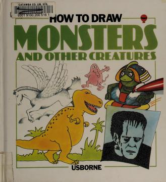 Cover of: How to Draw Monsters and Other Creatures (Young Artist Series) |