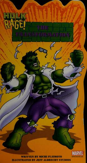 Cover of: The Transformation (Hulk Rage)  