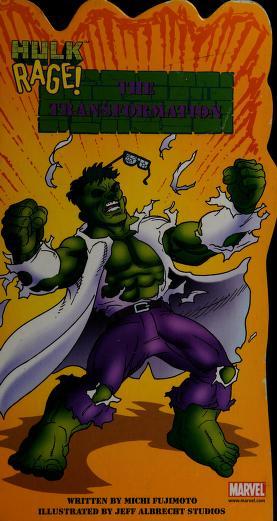 The Transformation (Hulk Rage) by