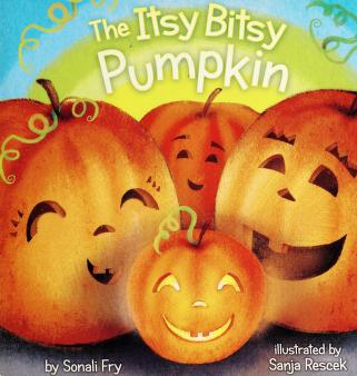 Cover of: The itsy bitsy pumpkin | Sonali Fry