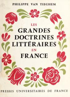 Cover of: Les grandes doctrines littéraires en France | Philippe van Tieghem