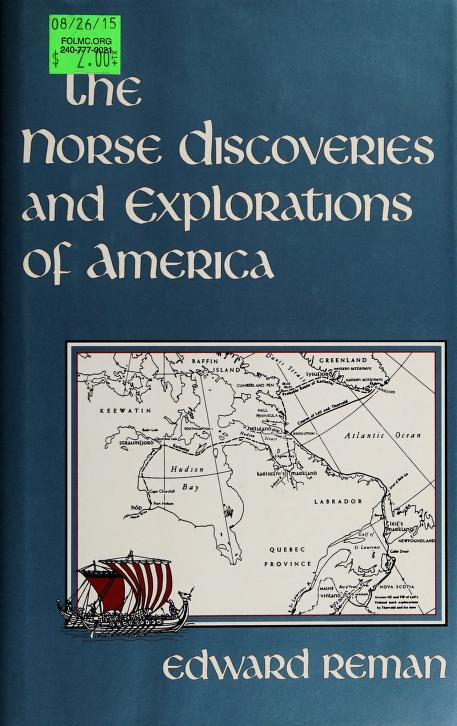 The Norse Discoveries and Explorations of America by Edward Reman