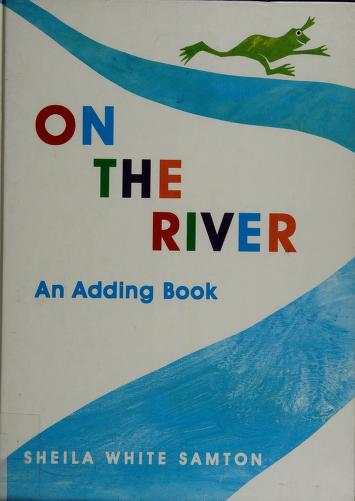 Cover of: On the river | Sheila White Samton