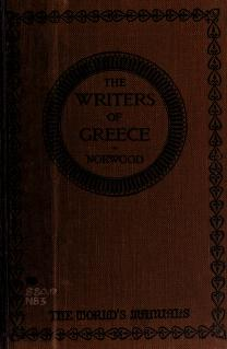 Cover of: The writers of Greece   Norwood, Gilbert