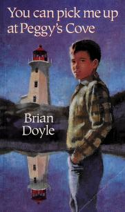 Cover of: You can pick me up at Peggy's Cove | Brian Doyle
